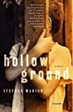 The Hollow Grounds, Stephen Marion, 0312422350
