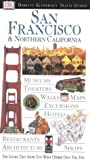 San Francisco and Northern California (DK Eyewitness Travel Guide)