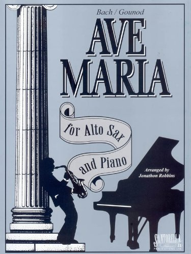 Ave Maria For Alto Sax & Piano * Eb Edition * Bach - Gounod