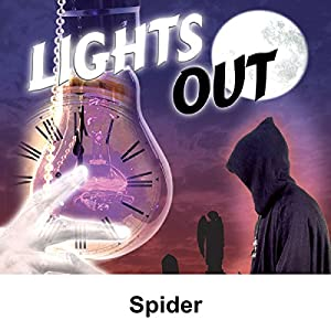 Lights Out: Spider Radio/TV Program
