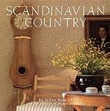 Scandinavian Country, House Beautiful Magazine Editors and JoAnn Barwick, 0517576619