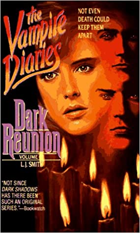 Dark Reunion (Vampire Diaries, Vol. 4): L. J. Smith: 9780061067754 ...
