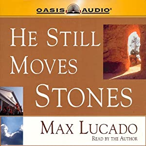 He Still Moves Stones Audiobook