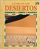 Los Desiertos (La Vida En... (Deserts))