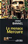 La menace Mercure par Cédric Bannel