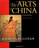 Art of China, Michael Sullivan, 0520218760