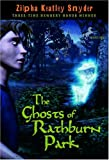 The Ghosts of Rathburn Park, Zilpha Keatley Snyder, 0440417112