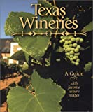 Texas Wineries, Barry Shlachter, 1892588099