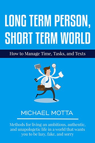 Short Term Clock : Long term person short world how to manage time