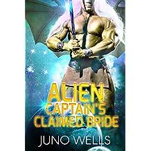 Alien Captain's Claimed Bride: A SciFi Alien Romance