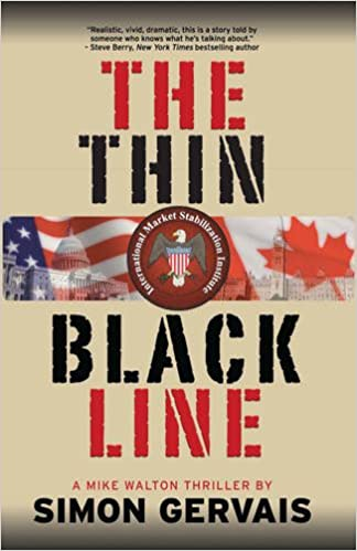 The Thin Black Line: Mike Walton Thriller #1: Amazon.es: Simon Gervais: Libros en idiomas extranjeros