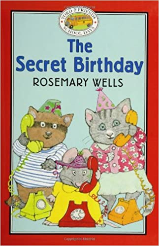 The Secret Birthday (Yoko & Friends School Days)