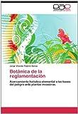 Botánica de la Reglamentación, Jorge Vicente Padrón Soroa, 3659032417