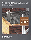 Concrete & Masonry Costs With RSMeans Data 2017 (Means Concrete & Masonry Cost Data)