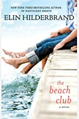 The Beach Club: A Novel Kindle Edition
