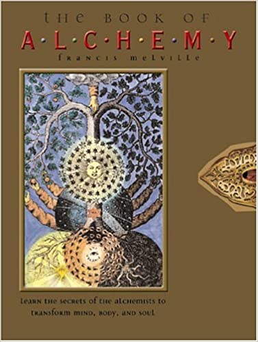 com the book of alchemy learn the secrets of the  com the book of alchemy learn the secrets of the alchemists to transform mind body and soul 9780764154621 francis melville books