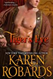 Front cover for the book Tiger's Eye by Karen Robards