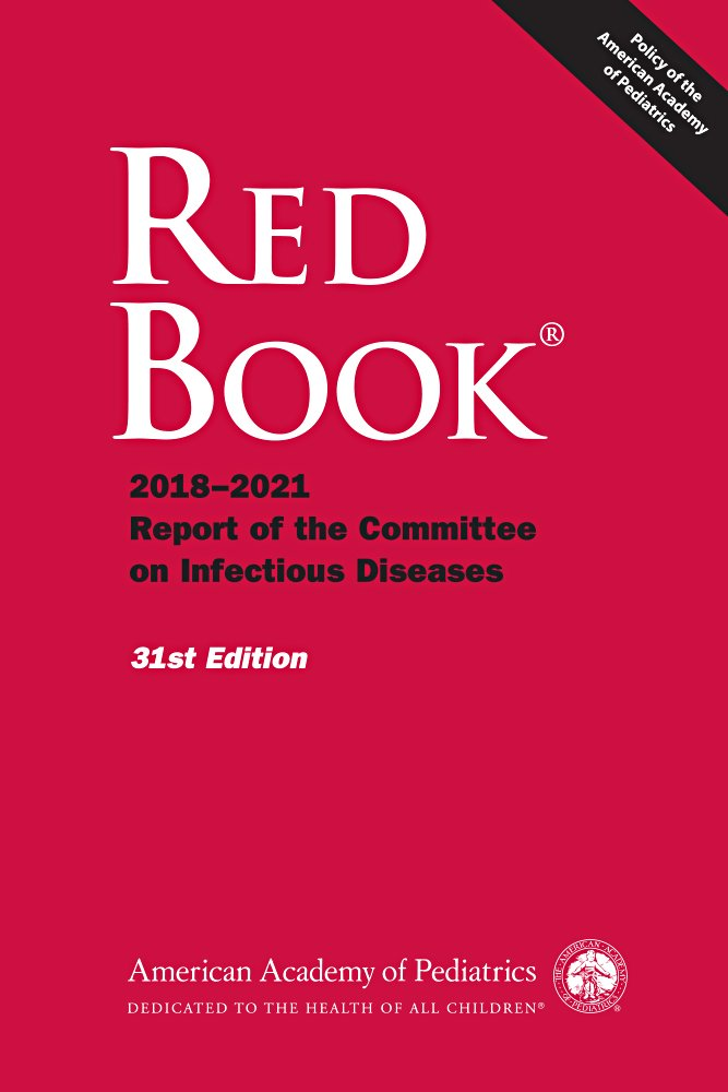 Red Book 2018: Report of the Committee on Infectious Diseases (Red Book Report of the Committee on Infectious Diseases)