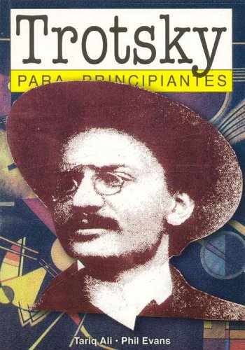 Trotsky Para Principiantes / Trotsky for Beginners pdf epub
