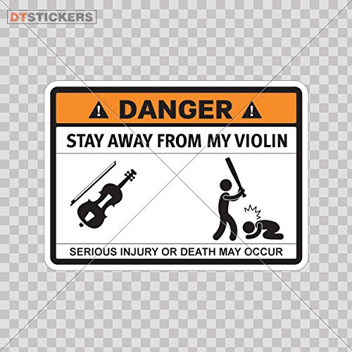 Vinyl Stickers Decal Humor Warning Stay Away From My Violin