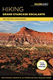img - for Hiking Grand Staircase-Escalante & the Glen Canyon Region: A Guide to the Best Hiking Adventures in Southern Utah book / textbook / text book