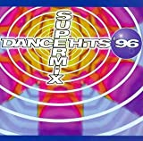 Dance Hits 96 Supermix 1