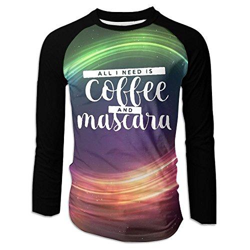 All I Need Is Coffee and Mascara Casual Baseball Boat Neckline Fashion Long Sleeve Male Raglan T Shirt ()