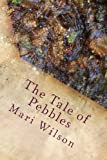 The Tale of Pebbles, Mari Wilson, 1481279076