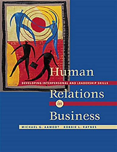 Human Relations in Business: Developing Interpersonal and Leadership Skills (with InfoTrac®)