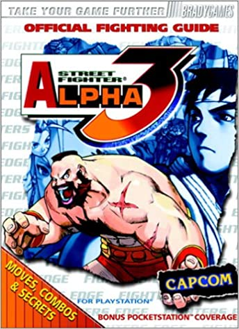 Street Fighter Alpha 3 Official Strategy Guide Official Strategy Guides: Amazon.es: BradyGames: Libros en idiomas extranjeros