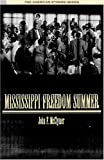 Mississippi Freedom Summer (American Stories)