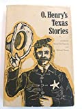 img - for O. Henry's Texas Stories book / textbook / text book