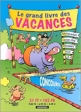 Lire en ligne Le grand livre des vacances pdf