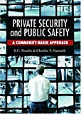 img - for Private Security and Public Safety: A Community-Based Approach book / textbook / text book