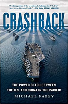 Book's Cover of Crashback: The Power Clash Between the U.S. and China in the Pacific (Inglés) Tapa blanda – 16 octubre 2018
