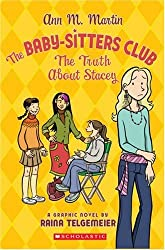 The Baby-Sitters Club Graphix #2: The Truth About Stacey