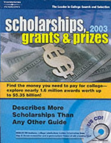 Scholarships, Grants & Prizes 2003 (PETERSON'S SCHOLARSHIPS, GRANTS & PRIZES)