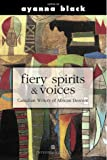 Fiery Spirits and Voices, Ayanna Black, 0006485219