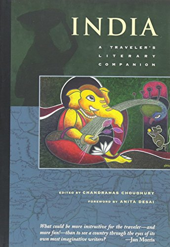India: A Traveler's Literary Companion (Traveler's Literary (India Classic Collection)