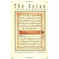 The Koran Interpreted: A Translation