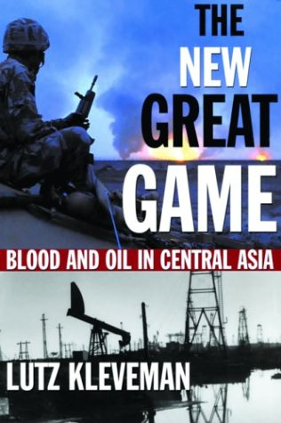 The New Great Game: Blood and Oil in Central Asia pdf