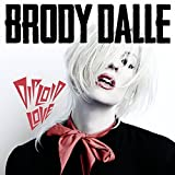 Diploid Love by Brody Dalle (2014-05-04)