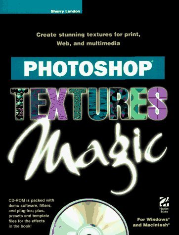 Photoshop Textures Magic by Sherry London (1997-07-02)