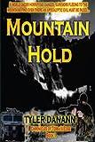 Mountain Hold, Tyler Danann, 1495403556