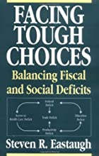 Facing Tough Choices: Balancing Fiscal and Social Deficits