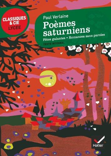 Poèmes Saturniens Fêtes Galantes Romances Sans Paroles