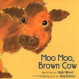 Moo Moo, Brown Cow, Jakki Wood, 0152009981