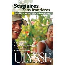 STAGIAIRES SANS FRONTIÈRES 2E ÉD.