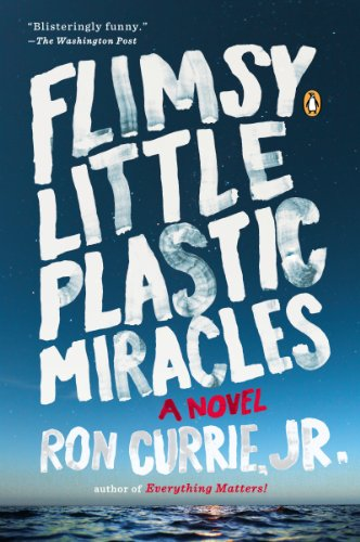 Flimsy Little Plastic Miracles A Novel Kindle Edition By Ron