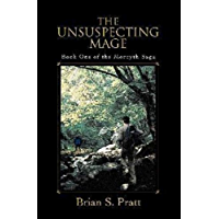 The Unsuspecting Mage (The Morcyth Saga Book 1) (English Edition)